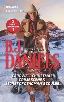 Cardwell Christmas Crime Scene   Secret of Deadman s Coulee