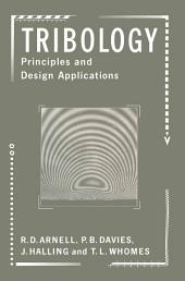 Tribology: Principles and Design Applications: Principles and Design Applications