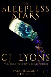 The Sleepless Stars: Fatal Insomnia, Book #3