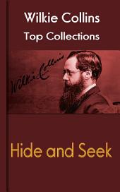Hide and Seek: Wilkie Collins Top Collections