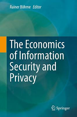 The Economics of Information Security and Privacy PDF