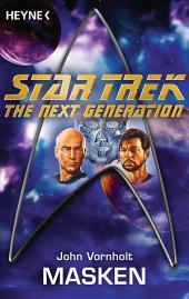 Star Trek - The Next Generation: Masken: Roman
