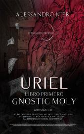 Uriel: Libro Primero Gnostic Moly