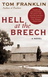 Hell at the Breech: A Novel