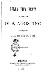 Della vita beata trattati di S. Agostino