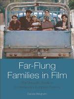 Far-Flung Families in Film: The Diasporic Family in Contemporary European Cinema