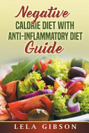 Negative Calorie Diet with Anti Inflammatory Diet Guide PDF