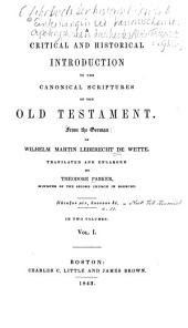 A Critical and Historical Introduction to the Canonical Scriptures of the Old Testatment: Volume 1