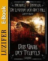 Das Grab des Teufels: Horror, Mystery, Grusel