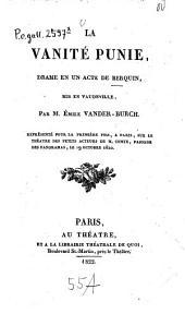 La vanité punie: Drame en 1 acte de Berquin