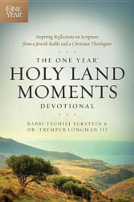 The One Year Holy Land Moments Devotional