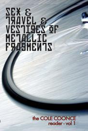 Sex   Travel   Vestiges Of Metallic Fragments
