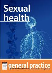 Sexual Health: General Practice: The Integrative Approach Series