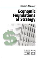 Economic Foundations of Strategy PDF