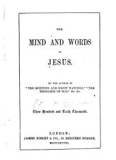 The Mind and Words of Jesus: And the Faithful Promiser
