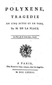 Polyxène. T. 5 a.v