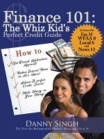 Finance 101  the Whiz Kid s Perfect Credit Guide PDF
