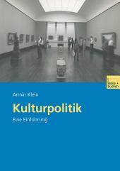 Kulturpolitik: Eine Einführung