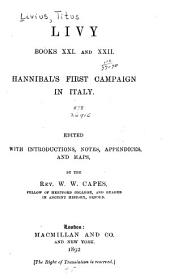 Livy, Books XXI and XXII: Hannibal's First Campaign in Italy, Book 21