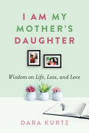 Download I Am My Mother s Daughter Book