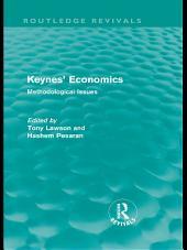 Keynes' Economics (Routledge Revivals): Methodological Issues