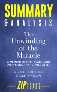 Summary   Analysis of The Unwinding of the Miracle PDF