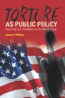 Torture As Public Policy PDF