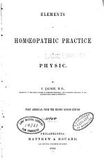 Elements of homoeopathic practice of physic