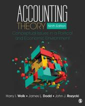 Accounting Theory: Conceptual Issues in a Political and Economic Environment, Edition 9