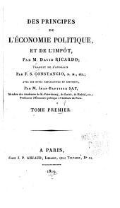 Des principes de l'économie politique: et de l'impôt, Volume1