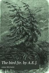 The bird [tr. by A.E.].