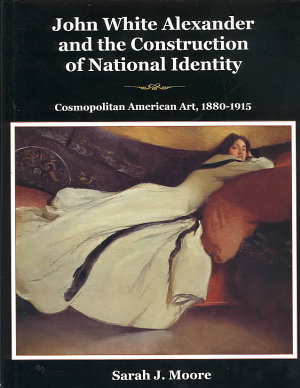 John White Alexander and the Construction of National Identity PDF