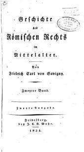 Geschichte des Römanischen Rechts im Mittelalters: Band 2