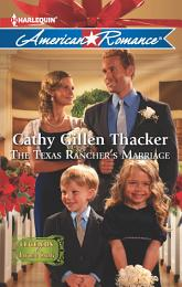 The Texas Rancher's Marriage