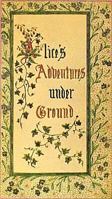 Alice s Adventures Under Ground