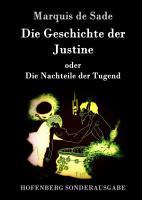 Die Geschichte der Justine oder Die Nachteile der Tugend PDF