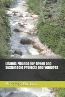 Islamic Finance for Green and Sustainable Projects and Ventures PDF