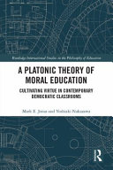 A Platonic Theory of Moral Education PDF