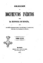 Coleccion de Documentos Ineditos para la Historia de Espana,