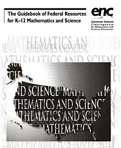 The Guidebook of Federal Resources for K 12 Mathematics and Science PDF