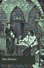 Das kloster: Weltlich und geistlich, Band 2