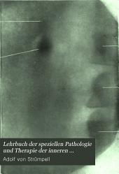 Lehrbuch der speziellen Pathologie und Therapie der inneren Krankheiten: Volume 2