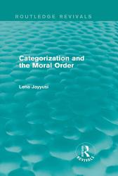 Categorization and the Moral Order  Routledge Revivals  PDF