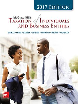 Mcgraw Hill S Taxation Of Individuals And Business Entities 2017 Edition 8e