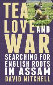 Tea  Love and War Book