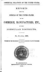 Consular Reports: Commerce, Manufactures, Etc, Volume 10
