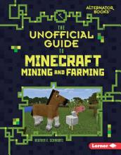 The Unofficial Guide to Minecraft Mining and Farming PDF