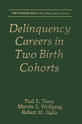 Delinquency Careers in Two Birth Cohorts PDF