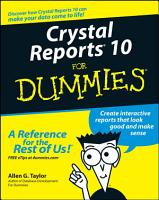 Crystal Reports 10 For Dummies PDF