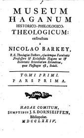 Museum Haganum historico-philologico-theologicum
